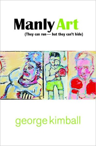 Manly Art by George Kimball
