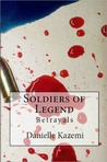 Soldiers of Legend: Betrayals