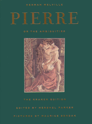 Pierre: or, the Ambiguities (The Kraken Edition)