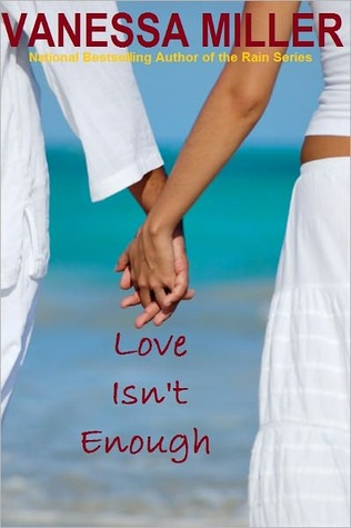 Love Isn't Enough by Vanessa Miller
