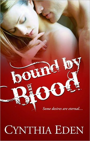 Bound By Blood by Cynthia Eden