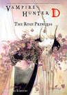 Vampire Hunter D Volume 09: The Rose Princess