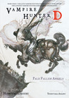 Vampire Hunter D Volume 11: Pale Fallen Angel - Parts One and Two