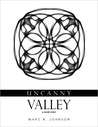 Uncanny Valley: A Short Story