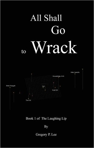 All Shall Go to Wrack