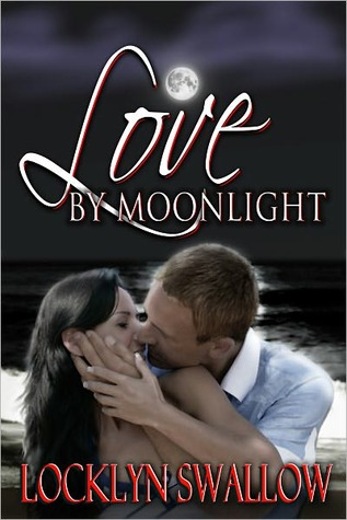 Love by Moonlight (Erotica / Erotic contemporary romance