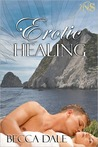 Erotic Healing (1Night Stand, #3)