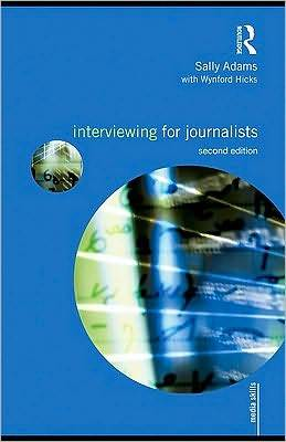 Interviewing for Journalists