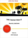 1001 Internet Jokes II -Travel Edition by D.M. Schwab