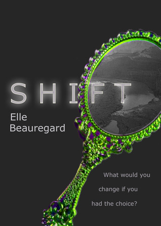SHIFT by Elle Beauregard