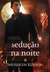Seduo na Noite (Predador da Noite, #7)