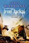 The Iron Jackal (Tales of the Ketty Jay, #3)