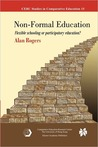 Non-Formal Education: Flexible Schooling or Participatory Education?