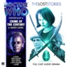 Doctor Who: Crime of the Century (The Lost Stories 2.4)