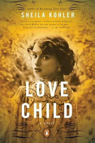 Love Child: A Novel