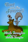 Dart and the Squirrels by Nicole Izmaylov