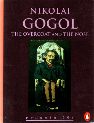 """the overcoat by nikolai gogol essays Essays & papers the overcoat - paper example the overcoat in nicolay gogol's short story, """"the overcoat"""", there are many key points which explain the hardships and struggles of living as a poor citizen in 19th century russia - the overcoat introduction."""