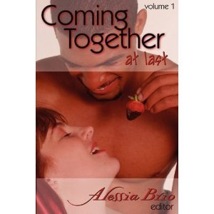 Coming Together At Last, Volume 1 & 2 by Alessia Brio