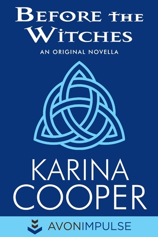 Before the Witches by Karina Cooper