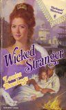 Wicked Stranger (Harlequin Historical #157)