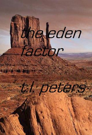 the eden factor by T.L. Peters