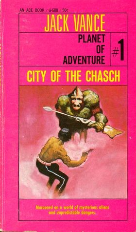 Download online for free City of the Chasch (Planet of Adventure #1) by Jack Vance PDB