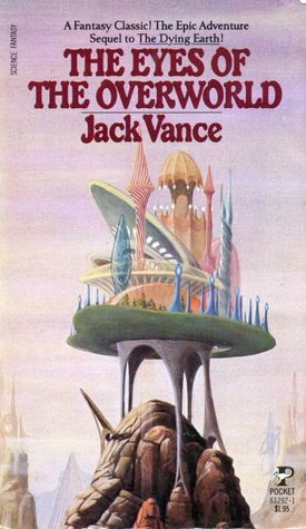 The Eyes of the Overworld by Jack Vance