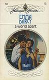 A World Apart (Harlequin Presents #921)