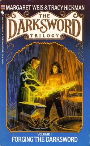 Forging the Darksword (The Darksword Trilogy, #1)