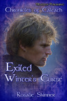 Exiled: Winter's Curse, (The Chronicles of Caleath, Book 2)