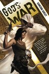 God&#39;s War (Bel Dame Apocrypha, #1)