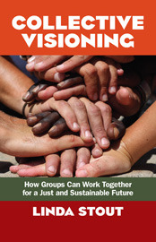 Collective Visioning by Linda Stout