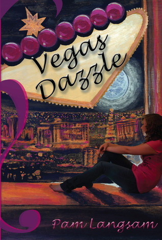 Vegas Dazzle (Vegas Dazzle, #1)