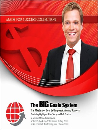 The BIG Goals System by Zig Ziglar