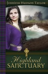 Highland Sanctuary by Jennifer Hudson Taylor