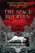 The Space Between (Hardcover)