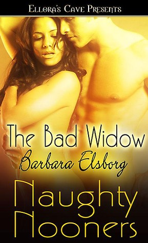 The Bad Widow by Barbara Elsborg