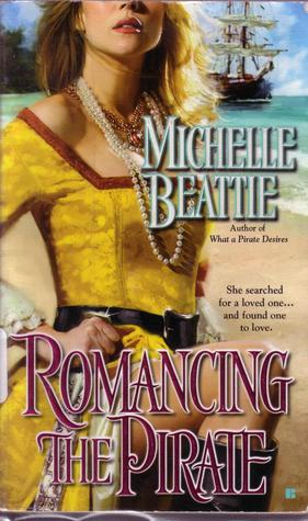 Get Romancing the Pirate (Pirate #2) by Michelle Beattie ePub