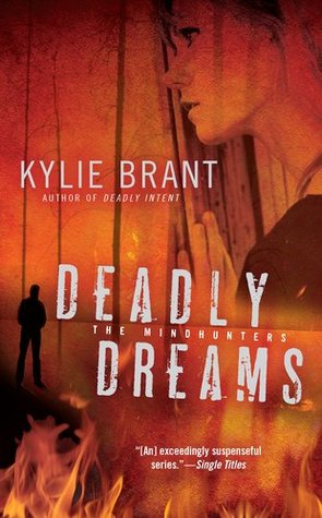 Deadly Dreams by Kylie Brant