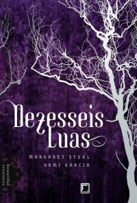Dezesseis Luas (Beautiful Creatures, #1)