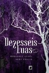 Dezesseis Luas (Caster Chronicles, #1)