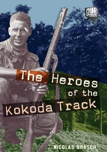 The Heroes of the Kokoda Track
