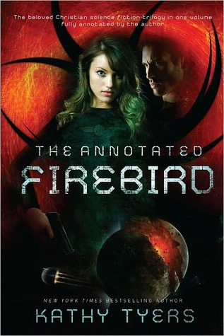 The Annotated Firebird by Kathy Tyers
