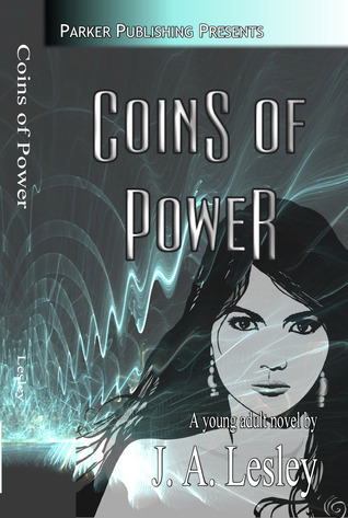 Coins of Power by J.A. Lesley