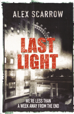 Last Light by Alex Scarrow