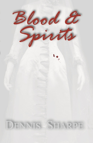 Blood & Spirits (The Coming Storm, #1)