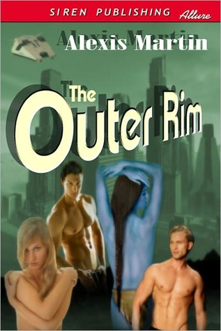 The Outer Rim by Alexis Martin