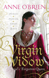 Virgin Widow by Anne O'Brien