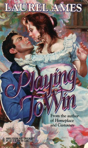 Playing To Win by Laurel Ames
