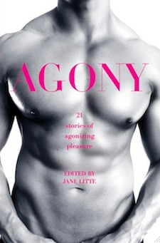 Agony/Ecstasy: 21 Stories of Agonizing Pleasure